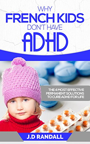 ADHD Diet - Why French Kids Don