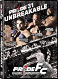 Pride FC Fighting Championships: Pride 31 Unbreakable