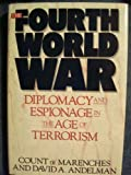 The Fourth World War, Count de Marenches and David Andelman, 0688092187