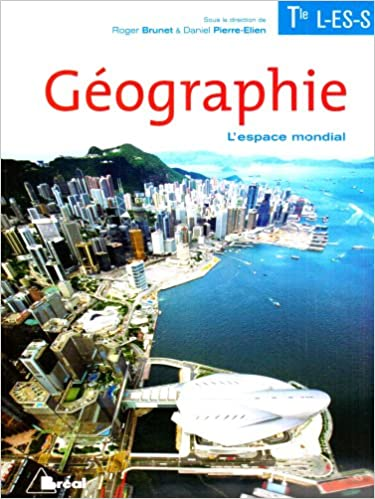 Téléchargement Géographie Tle L, ES, S, L'Espace mondial pdf epub