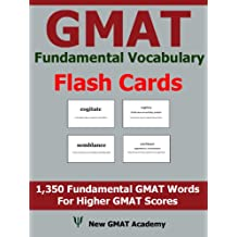 GMAT Fundamental Vocabulary Flash Cards: 1,350 Fundamental GMAT Vocabulary Words That Help You Boost Your GMAT Scores