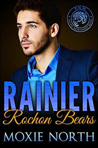 Rainier: Rochon Bears by [North, Moxie]