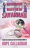 Matrimony & Mayhem: A Made in Savannah Cozy Mystery (Made in Savannah Cozy Mysteries Series)