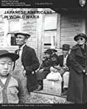 Japanese Americans in World War II, National Parks Service, 1497345944