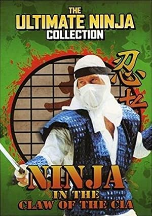 Watch Ninja in the Claw of the CIA | Prime Video