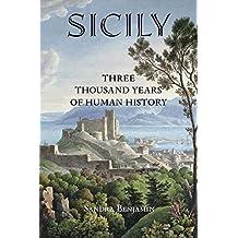 Sicily: Three Thousand Years of Human History