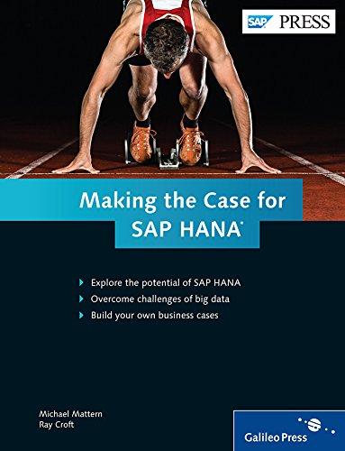 Read Online SAP HANA: Build a Business Case for Your Company (SAP PRESS) pdf
