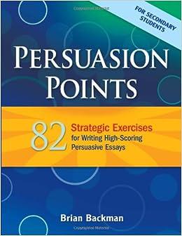 amazon com  persuasion points   strategic exercises for writing    persuasion points   strategic exercises for writing high scoring persuasive essays  maupin house