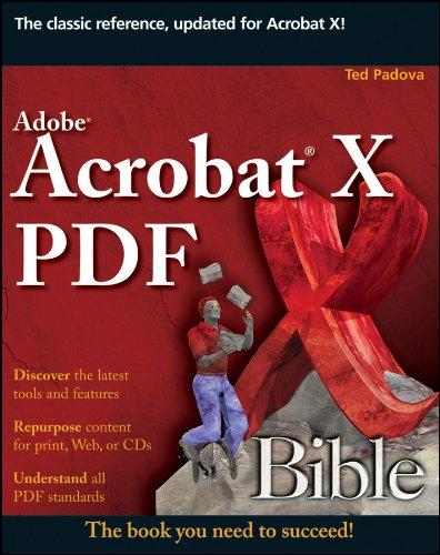 Adobe Acrobat X PDF Bible