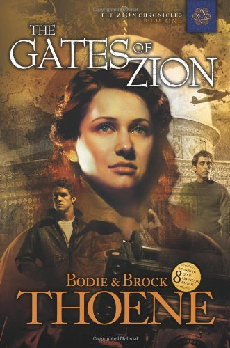 The Gates of Zion (Zion Chronicles) (Bk. 1)