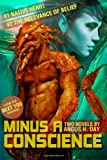 Minus a Conscience: Volume One, Angus Day, 1495257878
