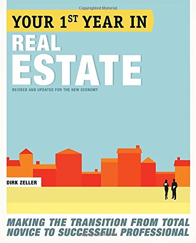 your-first-year-in-real-estate-2nd-ed-making-the-transition-from-total-novice-to-successful-professi