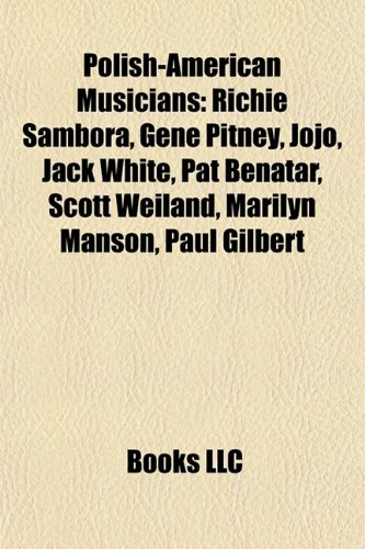 Polish-American Musicians: Richie Sambora, Gene Pitney, Jojo ...