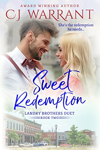 Sweet Redemption (Landry Brothers Duet Book 2) by [Warrant, CJ ]