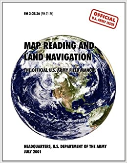 Map Reading And Navigation The Official US Army Field Manual - Us army map reading