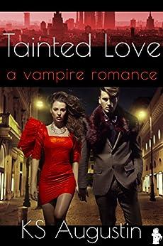Tainted Love (English Edition) de [Augustin, KS]
