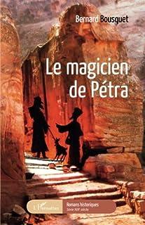 Le magicien de Pétra, Bousquet, Bernard