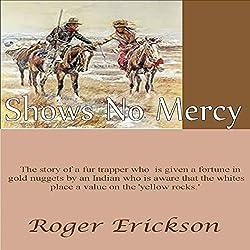 Shows No Mercy