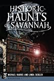 img - for Historic Haunts of Savannah (Haunted America) book / textbook / text book
