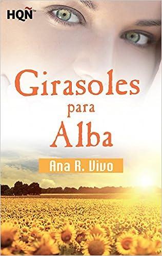 Girasoles para Alba de Ana R. Vivo