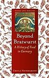 Beyond Bratwurst, Ursula Heinzelmann, 1780232721