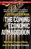 The Coming Economic Armageddon: What Bible Prophecy