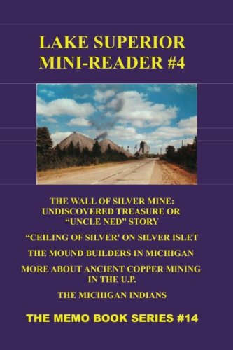 Lake Superior Mini-Reader #4: The Memo Book Series #14 -- A Wide Selection of Stories, News, and History form the Last 200 Years pdf epub