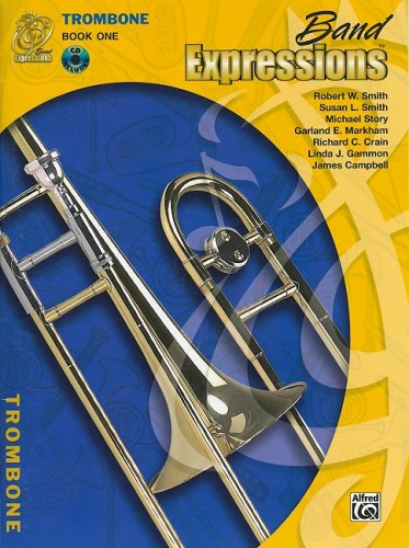 (Band Expressions, Trombone Edition: Book one (Expressions Music)