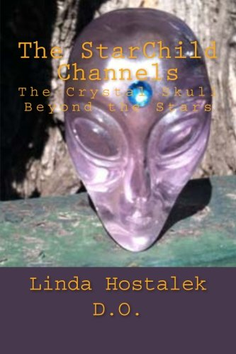 The StarChild Channels: The Crystal Skull from Beyond the ()