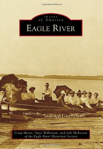 Eagle River (Images of America) for sale  Delivered anywhere in USA