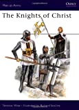 Knights of Christ, Terence Wise, 0850456045