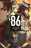 86--EIGHTY-SIX, Vol. 2 (light novel): Run Through