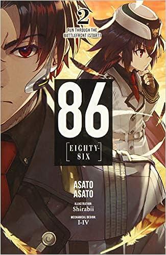 86--EIGHTY-SIX, Vol. 2 (light novel): Run Through the Battlefront (Start) (86--EIGHTY-SIX (light novel), 2)