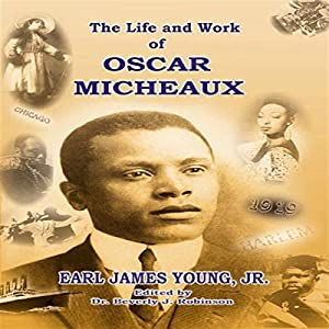 The Life and Work of Oscar Micheaux Audiobook