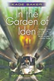 In the Garden of Iden, Kage Baker, 0765314576