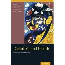 Global Mental Health: Principles and Practice (English Edition)