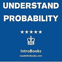 Understand Probability