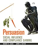 Persuasion, Robert H. Gass and John S. Seiter, 0205912966
