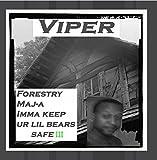 Forestry Maj-a Imma Keep Ur Lil Bears Safe III