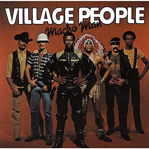 Macho Man (Disco Fever) (The Best Of Village People)