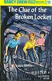The Clue of the Broken Locket (Nancy Drew, Book 11)