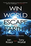 img - for Win the World or Escape the Earth?: The end time controversy book / textbook / text book