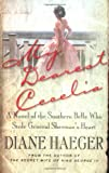 img - for My Dearest Cecelia: A Novel of the Southern Belle Who Stole General Sherman's Heart book / textbook / text book