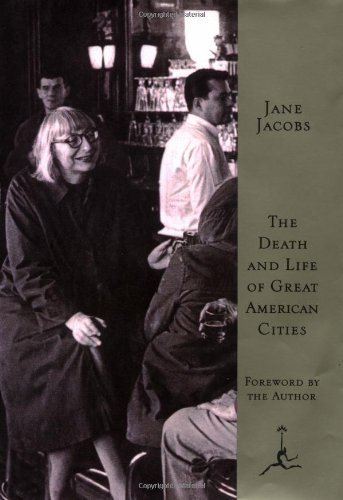 The Death and Life of Great American Cities (Modern...