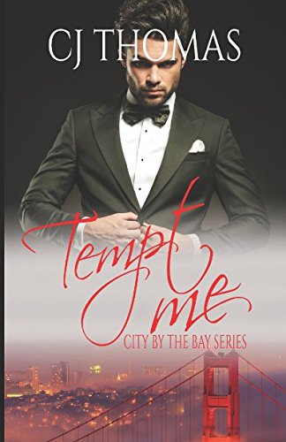 Download Tempt Me (City by the Bay Series) PDF