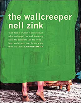 The Wallcreeper Amazon De Nell Zink Fremdsprachige Bucher