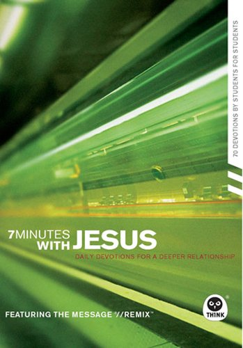7 Minutes with Jesus: Daily Devotions for a Deeper Relationship