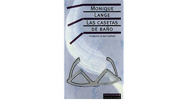 Las casetas de bano/ Bathroom Stalls (Spanish Edition): Monique Lange: 9788481091359: Amazon.com: Books