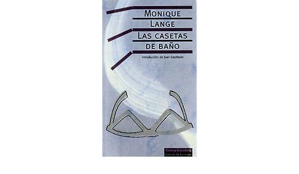 Las casetas de bano/ Bathroom Stalls (Spanish Edition): Monique Lange: 9788481091359: Amazon.com: Books