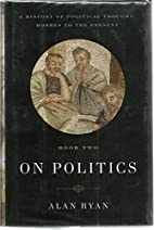 On Politics, Book Two: A History of…